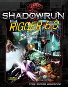Shadowrun: Rigger 5.0