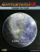 BattleTech Touring the Stars: Lone Star