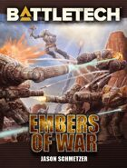 BattleTech: Embers of War