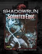 Shadowrun: Serrated Edge (Denver Adventure 1)
