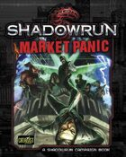 Shadowrun: Market Panic (Campaign Book)