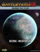 BattleTech: Touring the Stars: Bone-Norman