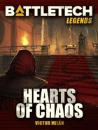 BattleTech Legends: Hearts of Chaos