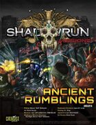 Shadowrun Missions: Ancient Rumblings (06-03)