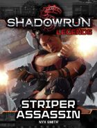 Shadowrun Legends: Striper Assassin