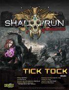 Shadowrun Missions: Tick Tock (06-04)