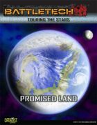 BattleTech Touring the Stars: Promised Land