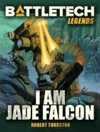 BattleTech Legends: I am Jade Falcon