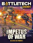 BattleTech Legends: Impetus of War