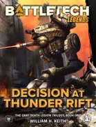 BattleTech Legends: Decision at Thunder Rift (The Gray Death Legion Saga, Book 1)