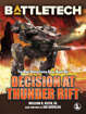 BattleTech Legends: Decision at Thunder Rift
