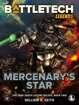 BattleTech Legends: Mercenary's Star (The Gray Death Legion Saga, Book 2)