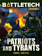 BattleTech Legends: Patriots & Tyrants