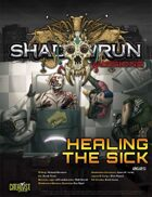 Shadowrun Missions: Healing the Sick (06-05)