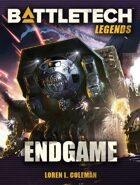 BattleTech Legends: Endgame