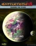 BattleTech Touring the Stars: Tyrfing