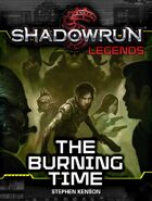 Shadowrun Legends: The Burning Time