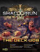 Shadowrun Missions: The Deck Job (07-01)
