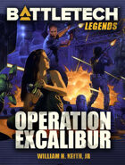 BattleTech Legends: Operation Excalibur