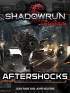 Shadowrun Legends: Aftershocks