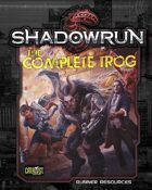 Shadowrun: The Complete Trog (Runner Resources)