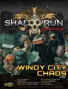 Shadowrun Missions: Windy City Chaos (07-06)