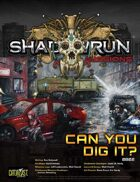 Shadowrun Missions: Can You Dig It? (0802)