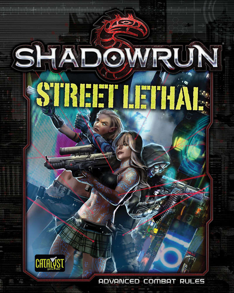 Shadowrun: Street Lethal (Advanced Combat Rules)