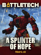 BattleTech: A Splinter of Hope