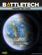 BattleTech: Touring the Stars: Stotzing