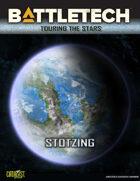 BattleTech: Touring the Stars: Stotzing