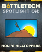 BattleTech: Spotlight On: Holt's Hilltoppers