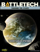 BattleTech: Touring the Stars: Tortuga Prime