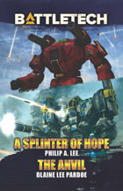 BattleTech: A Splinter of Hope/The Anvil