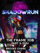 Shadowrun: The Frame Job, Part 2: Emu