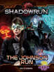 Shadowrun: The Johnson Run