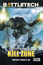 BattleTech: Kill Zone (BattleCorps Anthology Vol. 7)