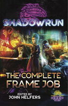Shadowrun: The Complete Frame Job