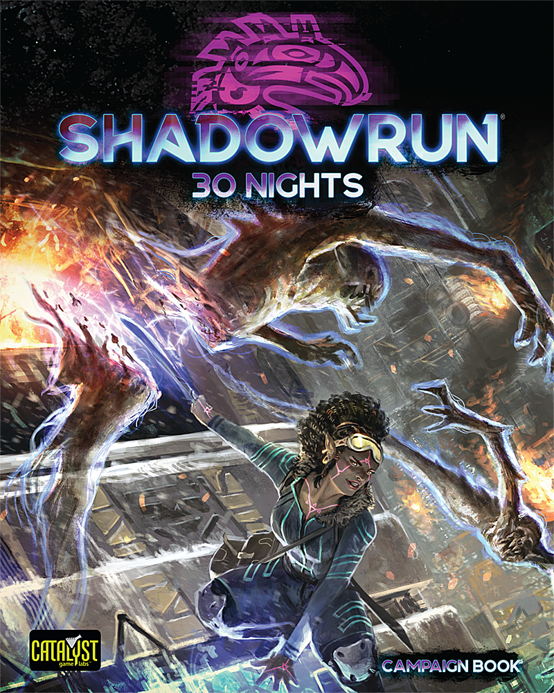 Shadowrun: 30 Nights (Campaign Book)