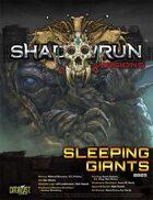 Shadowrun Missions: Sleeping Giants (08-05)