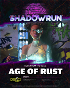 Shadowrun: Tales from the UCAS: Age of Rust