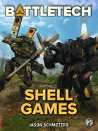 BattleTech: Shell Games
