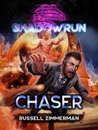 Shadowrun: Chaser