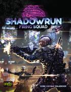 Shadowrun: Firing Squad (Core Combat Rulebook)