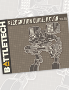 BattleTech: Recognition Guide: ilClan Vol. 5