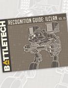 BattleTech: Recognition Guide: ilClan Vol. 5