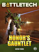 BattleTech: Honor's Gauntlet