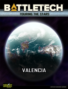 BattleTech: Touring the Stars: Valencia