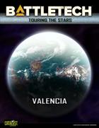 BattleTech: Touring the Stars: Valencia
