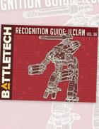 BattleTech: Recognition Guide: ilClan Vol. 6